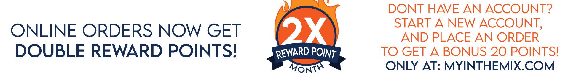2X Reward Poins